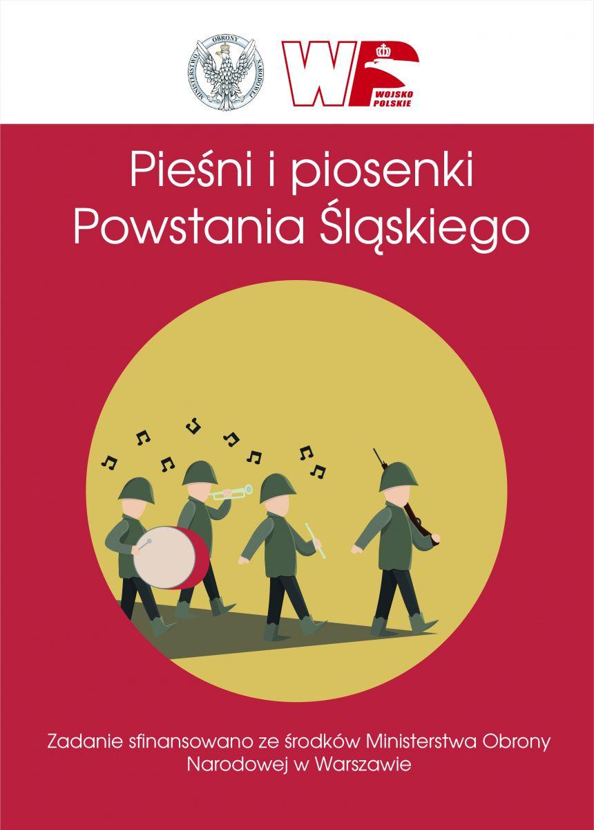 """Folder Edukacyjny pt. """" Pieśni i piosenki Powstania Śląskiego"""""""